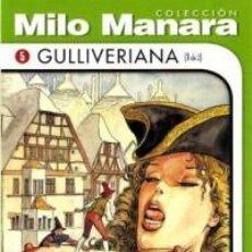 Cómics: COLECCION MILO MANARA GULLIVERIANA (1 DE 2) NUEVO COMIC EROTICO. Lote 75731207