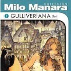 Cómics: COLECCION MILO MANARA GULLIVERIANA (2 DE 2) NUEVO COMIC EROTICO. Lote 75731287