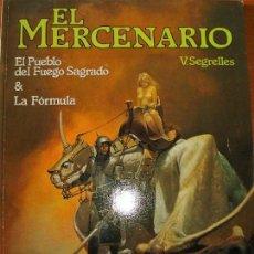 Cómics: EL MERCENARIO EL PUEBLO DEL FUEGO SAGRADO - LA FORMULA. Lote 63058692