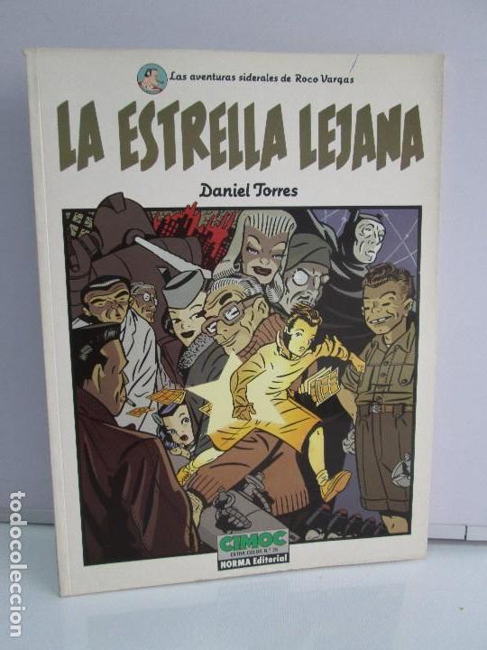 LA ESTRELLA LEJANA. DANIEL TORRES. EDITORIAL NORMA. CIMOC. COMICS. VER FOTOGRAFIAS ADJUNTAS (Tebeos y Comics - Norma - Cimoc)