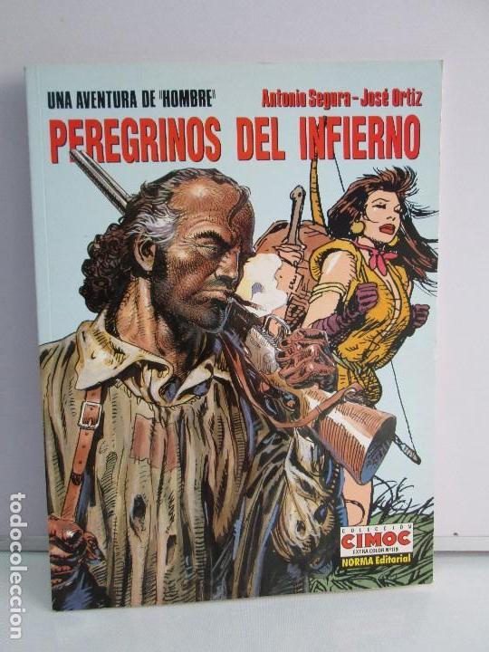 PEREGRINOS DEL INFIERNO. ANTONIO SEGURA. JOSE ORTIZ. EDITORIAL NORMA. CIMOC. COMIC. VER FOTOS (Tebeos y Comics - Norma - Cimoc)