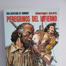 Cómics: PEREGRINOS DEL INFIERNO. ANTONIO SEGURA. JOSE ORTIZ. EDITORIAL NORMA. CIMOC. COMIC. VER FOTOS. Lote 77556661
