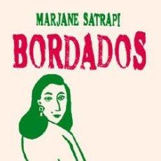 Cómics: BORDADOS - MARJANE SATRAPI - NORMA EDITORIAL. Lote 79594197