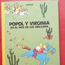 Cómics: POPOL Y VIRGINIA · EN EL PAÍS DE LOS OREJUDOS DE HERGÉ. Lote 79815679