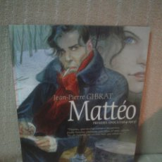 Cómics: JEAN - PIERRE GIBRAT: MATTÉO PRIMERA ÉPOCA (1914 - 1915). Lote 79967509