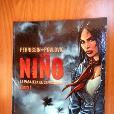 Fumetti: EL NIÑO : LA PASAJERA DE CAPRICORNIO ( PERRISSIN / PAVLOVIC ) NORMA. Lote 80709938