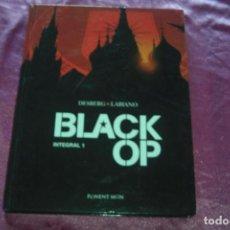Cómics: BLACK OP INTEGRAL 1 2007 DESBERG Y LABIANO PONENT MON EXCELENTE ESTADO. Lote 81003196