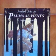Cómics: CIMOC EXTRA COLOR Nº 126. PLUMA AL VIENTO 1 - LA LOCA Y EL ASESINO - P. COTHIAS Y ANDRE JUILLARD. Lote 81086424