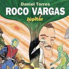 Cómics: CÓMICS. ROCO VARGAS. JÚPITER - DANIEL TORRES (CARTONÉ). Lote 81960992