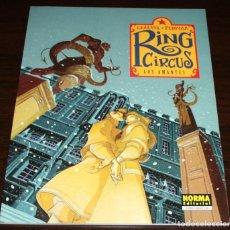Cómics: RING CIRCUS - LOS AMANTES - CHAUVEL/PEDROSA - COL. EXTRA COLOR Nº 228 - NORMA - 2006. Lote 82515228