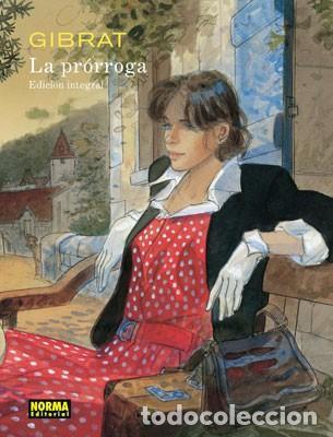 LA PRÓRROGA. GIBRAT. EDICIÓN INTEGRAL (Tebeos y Comics - Norma - Comic Europeo)