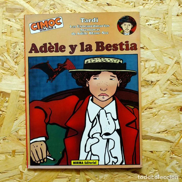 ADELE BLANC-SEC. ADELE Y LA BESTIA, TARDI. CIMOC EXTRA COLOR. (Tebeos y Comics - Norma - Comic Europeo)