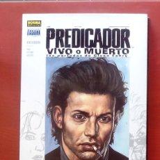 Cómics: PREDICADOR: VIVO O MUERTO - NORMA COMICS (2004). Lote 84489178