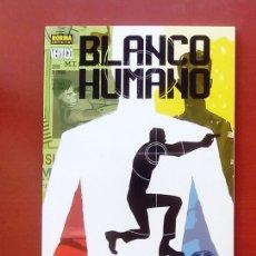 Cómics: BLANCO HUMANO: ZONAS DE CHOQUE - NORMA COMICS (2005). Lote 84523730