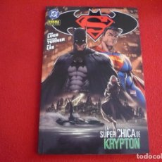 Cómics: SUPERMAN BATMAN LA SUPERCHICA DE KRYPTON ( JEPH LOEB TURNER ) ¡MUY BUEN ESTADO! DC NORMA. Lote 84895992