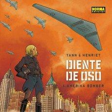 Comics: CÓMICS. DIENTE DE OSO 4. AMERIKA BOMBER - YANN/HENRIET (CARTONÉ). Lote 87548580