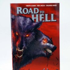 Cómics: MADE IN HELL 63. ROAD TO HELL (SCHENK / LINCOLN / NEVES) NORMA, 2008. OFRT ANTES 10E. Lote 183704163