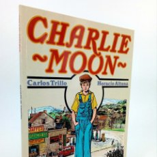 Cómics: CHARLIE MOON (CARLOS TRILLO / HORACIO ALTUNA) TOUTAIN, 1989. OFRT. Lote 195444425