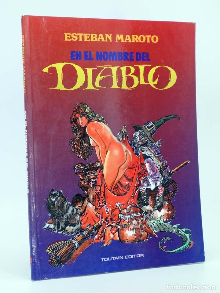EN EL NOMBRE DEL DIABLO (ESTEBAN MAROTO) TOUTAIN, 1991. OFRT (Tebeos y Comics - Norma - Comic USA)