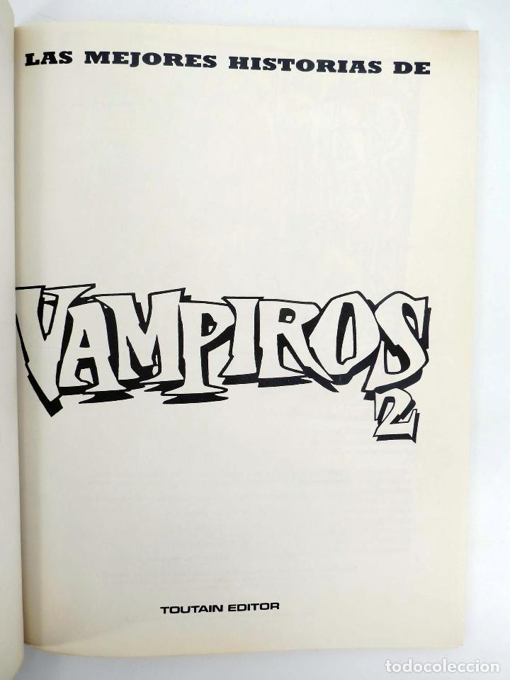 Cómics: JOYAS DEL CREEPY LAS MEJORES HISTORIAS DE VAMPIROS 2 (Ditko, Adams, Colan, etc) Toutain, 1991. OFRT - Foto 5 - 211433629