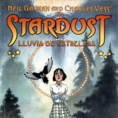 Cómics: STARDUST. LLUVIA DE ESTRELLAS. NEIL GAIMAN AND CHARLES VESS. NORMA. Lote 90830725