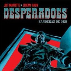 Comics - Desperadoes: Banderas de oro (made in hell nº34) REBAJADO - 91744280