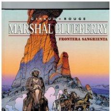 Cómics: MARSHAL BLUEBERRY -FRONTERA SANGRIENTA- Nº 39. Lote 91943910