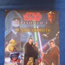Cómics: STAR WARS - EPISODIO I LA AMENAZA FANTASMA - LA GUIA COMPLETA - NORMA. Lote 105807376