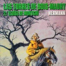 Cómics: LAS TORRES DE BOIS-MAURY TOMO 2 - ELOÏSE DE MONTGRI (NORMA,2003) - SEGUNDA EDICION - HERMANN. Lote 93065085