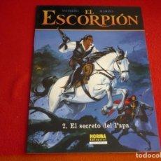 Cómics: EL ESCORPION 2 EL SECRETO DEL PAPA ( DESBERG MARINI ) ¡MUY BUEN ESTADO! NORMA EUROPEO. Lote 93772375