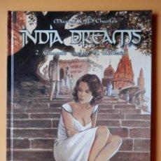 Cómics: INDIA DREAMS. 2. CUANDO VUELVE EL MONZÓN - MARYSE & JEAN-FRANÇOIS CHARLES. Lote 94008292