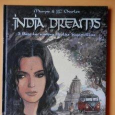 Cómics: INDIA DREAMS. 3. BAJO LA SOMBRA DE LAS BUGANVILLAS - MARYSE & JEAN-FRANÇOIS CHARLES. Lote 94008297