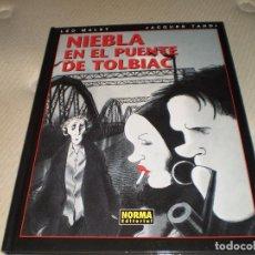 Cómics: NIEBLA EN EL PUENTE DE TOLBIAC (CARTONÉ) LÉO MALET JACQUES TARDÍ NORMA EDITORIAL 2009. Lote 94916935