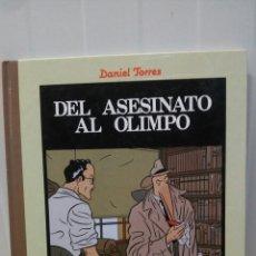 Cómics: DEL ASESINATO AL OLIMPO ... DANIEL TORRES (NORMA 1986). Lote 95427312