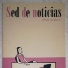Cómics: COMIC SED DE NOTICIAS - ANDI WATSON; NORMA EDITORIAL - OFERTAS DOCABO. Lote 95465035