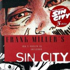 Cómics: FRANK MILLER - SIN CITY - IDA Y VUELTA AL INFIERNO - NORMA 2008 3ª EDICION - COMO NUEVO. Lote 95757451