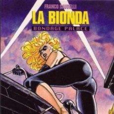 Cómics: LA BIONDA. BONDAGE PALACE. Lote 95890883
