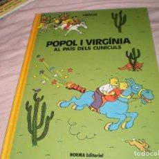 Cómics: POPOL I VIRGÍNIA AL PAÍS DELS CUNÍCULS HERGÉ NORMA EDITORIAL 1992. Lote 97109155