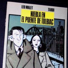 Cómics: NIEBLA EN EL PUENTE DE TOLBIAC (TARDI & LEO MALET). MUY BUEN ESTADO. Lote 97157935