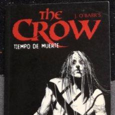 Cómics: COMIC THE CROW: TIEMPO DE MUERTE - NORMA EDITORIAL. Lote 98087831