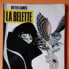 Cómics: LA BELETTE. COLECCIÓN B/N, Nº 7 - DIETER CÓMES. Lote 98105227