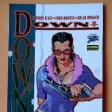 Cómics: DOWN. COLECCIÓN CÓMIC NOIR, 27 - WARREN ELLIS. TONY HARRIS. CULLY HAMNER. Lote 98788222