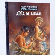 Cómics: HISTORIA DE CYANN 3: AIEIA DE ALDAAL (CLAUDE LACROIX / FRANÇOIS BOURGEON) NORMA 2005. OFRT ANTES 12€. Lote 194861713