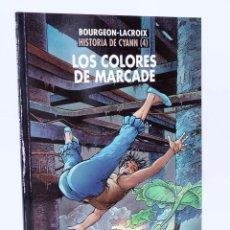 Cómics: HISTORIA DE CYANN 4: LOS COLORES DE MARCADE (LACROIX / FRANÇOIS BOURGEON) NORMA 2008. OFRT ANTES 13€. Lote 101087756