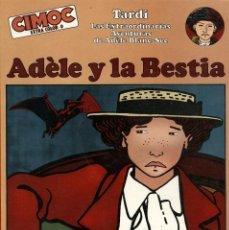 Cómics: ADÈLE Y LA BESTIAM DE TARDI (NORMA, 1982) CIMOC EXTRA COLOR NUM. 0. Lote 99205959