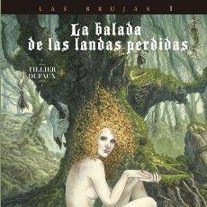 Cómics: CÓMICS. LA BALADA DE LAS LANDAS PERDIDAS 9. CABEZA NEGRA -TILLIER/JEAN DUFAUX (CARTONÉ). Lote 285560703