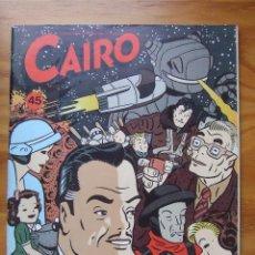 Cómics: REVISTA CAIRO Nº45. Lote 99278779