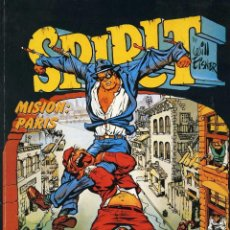 Cómics: WILL EISNER. SPIRIT. MISION PARIS. CIMOC EXTRA COLOR - NORMA EDITORIAL 1988. Lote 99722247