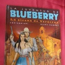 Cómics: BLUEBERRY. Nº 47. LA SIRENA DE VERACRUZ. NORMA EDITORIAL. 1ª EDICION. 2007. Lote 100515595