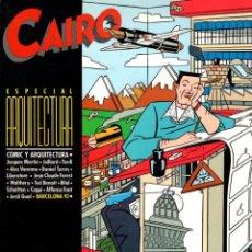 Cómics: CAIRO. ESPECIAL ARQUITECTURA. NORMAL. AÑO 1985. Lote 100923735
